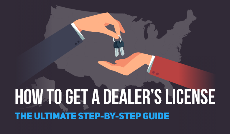 how to get a dealers license